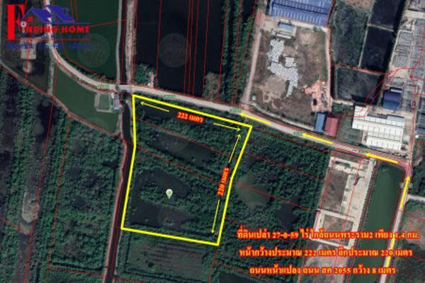 ขาย ที่ดิน ใกล้แหล่งชุมชน ติดถนนหลัก ที่ดินสมุทรสาคร 27 ไร่ 0 งาน 59 ตร.วา ถนนทางเข้ากว้าง8เมตร